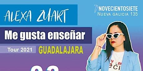 Alexa Zuart | Stand Up Comedy | Guadalajara boletos