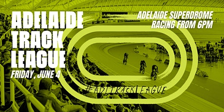 Adelaide Track League, Friday June 4 tickets