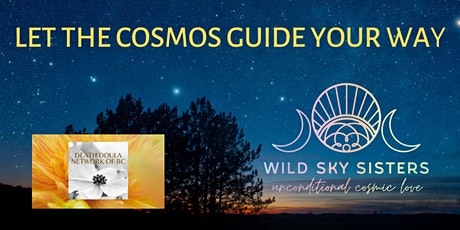Let the Cosmos Guide Your Way - with the WILD SKY SISTERS tickets