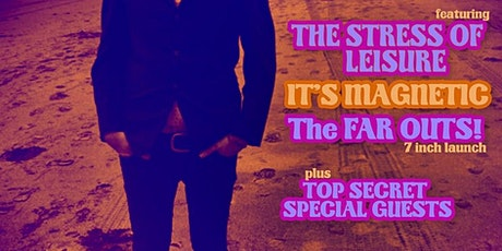 The FAR OUTS 7 inch launch tickets