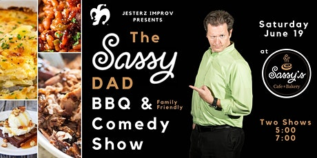 The Sassy Dad: BBQ and Comedy Night tickets