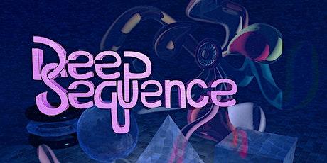 Deep Sequence at Prairie Street Live tickets