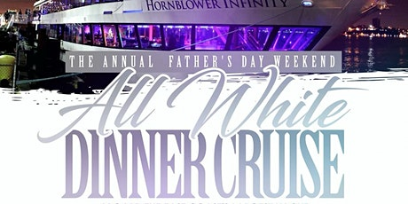 PURE WHITE FATHER'S DAY DINNER ON THE HUDSON tickets
