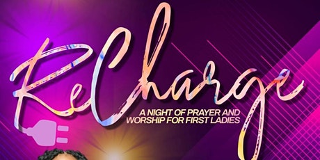 RE-CHARGE! : An Intimate Night Of Prayer & Worship tickets