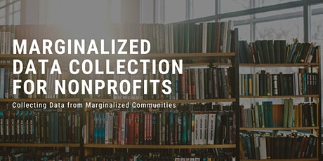 Collecting Data from Marginalized Communities tickets