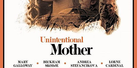 Fern Film Festival presents: Unintentional Mother tickets