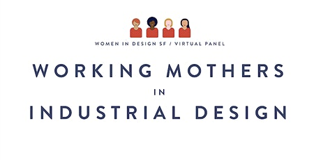 Working Mothers in Industrial Design tickets