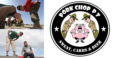 Pork Chop PT - Sweat, Carbs & Beer - Think You Can Hang?  Sign Up Today! tickets