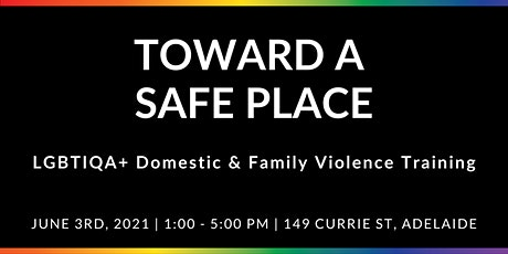 Toward a Safe Place: LGBTIQA+ Domestic & Family Violence  Training tickets
