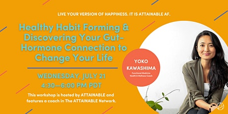 Healthy Habit Forming & Discovering Your Gut-Hormone Connection tickets