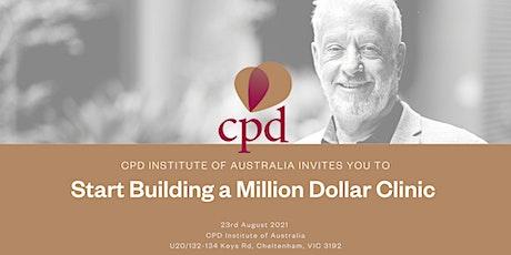 Start Building a Million Dollar Clinic tickets
