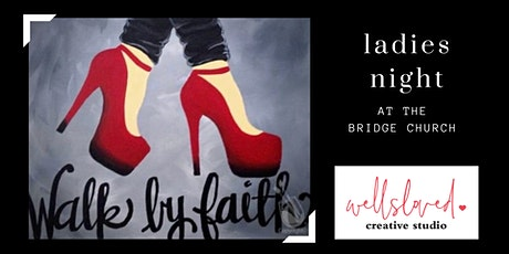 Walk By Faith Painting Party tickets