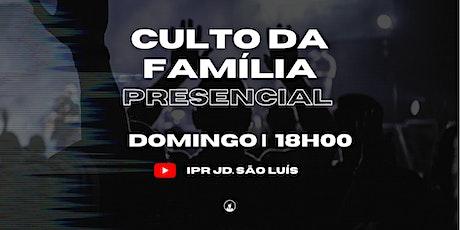 Culto da Família - 16/05 às 18h00 ingressos