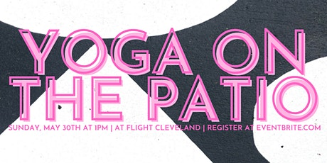 Yoga on the Patio at Flight Cleveland tickets