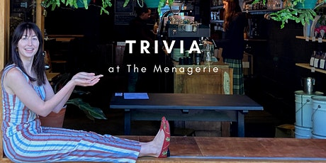 Trivia at The Menagerie tickets