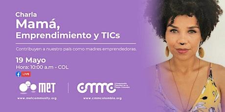 Mamá, Emprendimiento y TICs boletos
