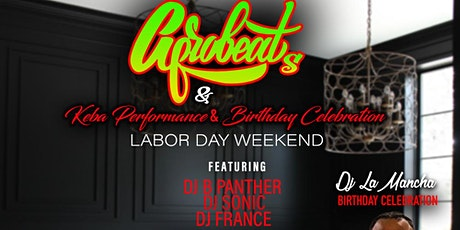 AFROBEATS  NIGHT & KEBA GANG ARTIST PERFORMANCE & BIRTHDAY BASH tickets