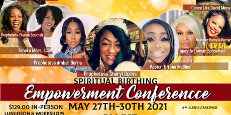 Spiritual Birthing  Empowerment Conference tickets