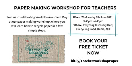 Paper Making Workshop for Teachers! tickets