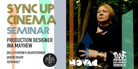 Sync Up Seminar | Production Designer Ina Mayhew tickets