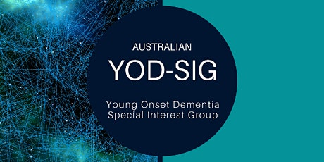 Young onset dementia: Maximising independence with quality care tickets