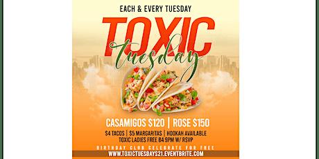 Toxic Tuesday tickets