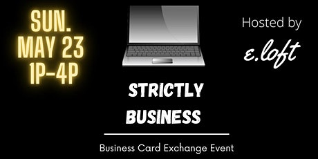 Strictly Business ~ Business Card Exchange tickets