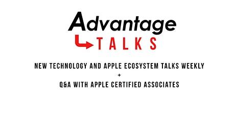 Advantage Talks: New Products with  Apple tickets
