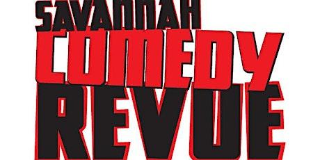 Sat June12 th Savannah Comedy Revue Comedy Club tickets