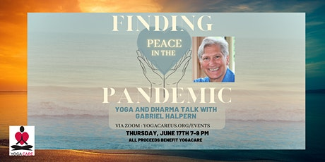 New Date! Finding Peace in the Pandemic - Fundraiser  with Gabriel Halpern tickets