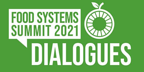 New Zealand National Food System Dialogue - 2nd online tickets