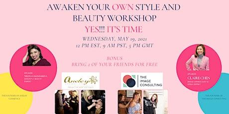 Awaken Your Own Style & Beauty Workshop tickets