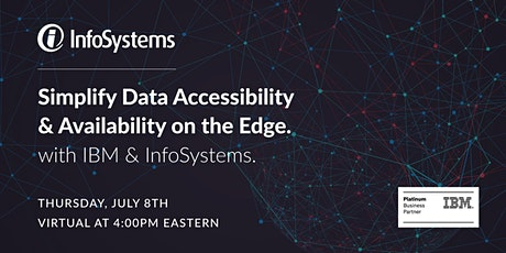 Simplify Data Accessibility & Availability on the Edge tickets