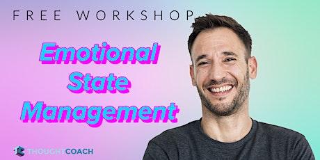 Emotional Intelligence Workshop: Emotional State Management - State is King biglietti