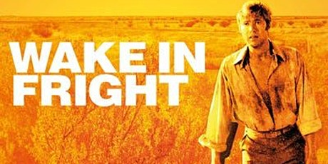 Book to Film at The Backlot-WAKE IN FRIGHT tickets