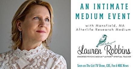 Online - An Intimate Medium Event with Lauren Robbins tickets