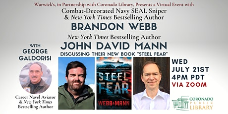 Brandon Webb & John David Mann discussing STEEL FEAR w/George Galdorisi tickets