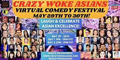 Crazy Woke Asians Virtual Comedy Festival Celebrating Asian Heritage Month! tickets