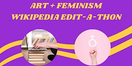 Art + Feminism Wikipedia Edit-a-Thon tickets