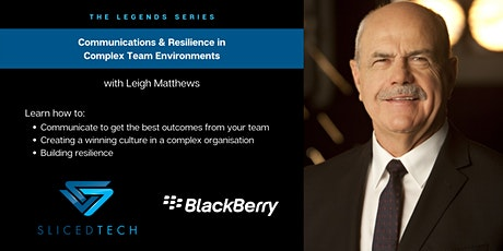 The Legends Series: Communication & Resilience in Complex Environments tickets