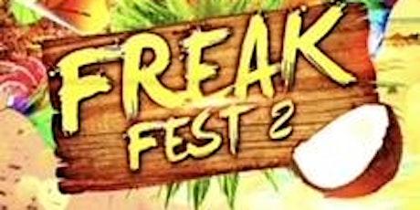 FREAK FEST 2 tickets