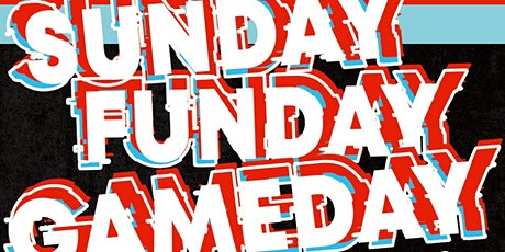 Sunday Funday Gameday tickets