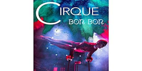 Cirque Bon-Bon Presenting Patrons - Angela & Tim Rossi & Judi Bailey tickets