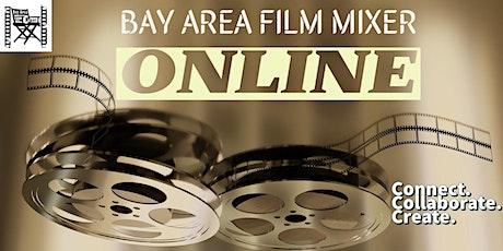 Bay Area Film Mixer ONLINE tickets