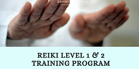 Reiki Level 1 & 2 Training - Sydney tickets