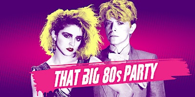 That BIG 80s Party ★ L.A.