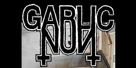 GARLIC NUN DEAR TRACY AT THE BENDI tickets