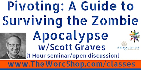 Pivoting: A Guide to Surviving the Zombie Apocalypse - July 2021 tickets
