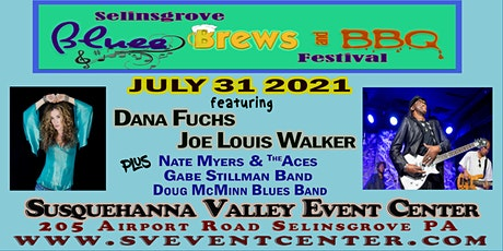 Selinsgrove Blues Brews & BBQ Festival featuring Dana Fuchs & Joe L Walker tickets