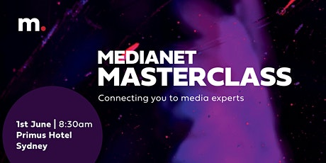Medianet Masterclass tickets